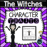 The Witches by Roald Dahl Character Traits Activities | The Witches Novel Study