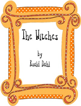 The Witches Literary Packet with Tests, Vocabulary, and Printable Activities