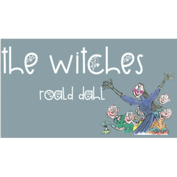 The Witches Novel Study
