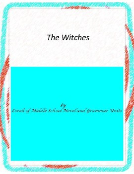 The Witches Novel Unit With Literary and Grammar Activities