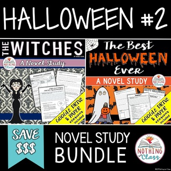The Witches and The Best Halloween Ever Novel Study Bundle: Halloween Theme