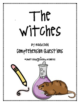 """""""The Witches"""", by R. Dahl, Comprehension Questions"""