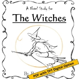 The Witches, by Roald Dahl: A PDF & Digital Novel Study