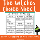 The Witches by Roald Dahl Choice Sheet/matrix