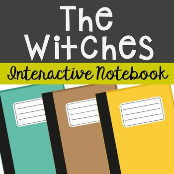 The Witches by Roald Dahl Interactive Notebook Novel Unit