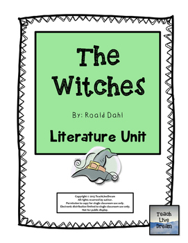 The Witches, by Roald Dahl: Literature Unit