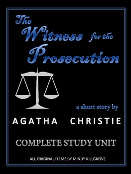 """""""The Witness for the Prosecution"""" by Agatha Christie: Short Story Unit"""