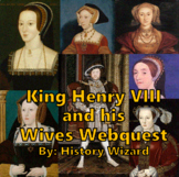 The Wives of Henry VIII Webquest
