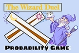 The Wizard Duel - Rich and Fun Probability Game