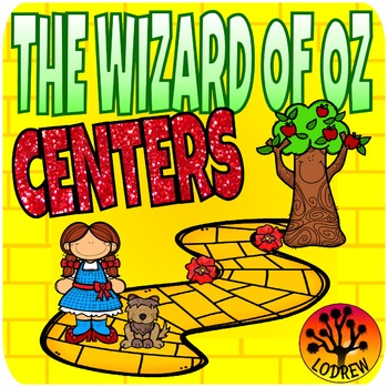 The Wizard Of Oz Centers Math Literacy Theme Unit Kinderga