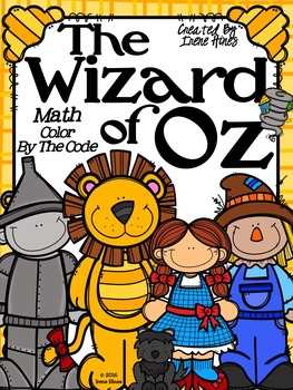 The Wizard Of Oz ~ Math Addition and Subtraction Color By