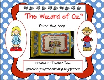 """""""The Wizard Of Oz"""" Paper Bag Book: Goes along with First Grade CCS ELA Unit 4"""