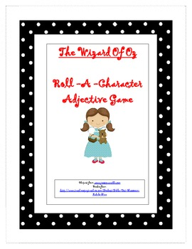 The Wizard Of Oz Roll A Character--Adjective Game