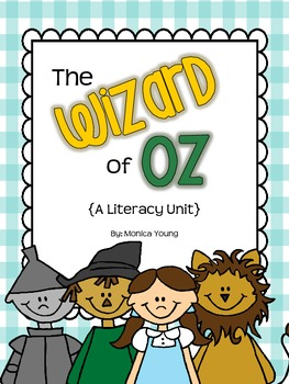 """""""The Wizard of Oz"""" {A Literacy Unit}"""