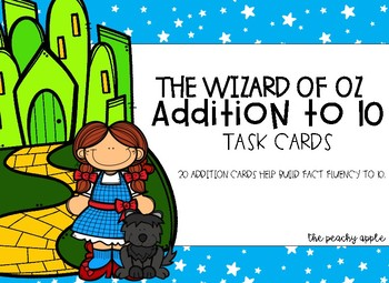 The Wizard of Oz Addition to 10 Task Cards
