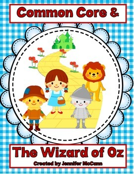 The Wizard of Oz & Common Core:  Grade 1 Text Exemplar Literature Study
