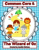 The Wizard of Oz & Common Core:  Grade 1 Text Exemplar Literature Study