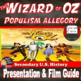 The Wizard of Oz Populism Allegory Film Viewing Guide &  P