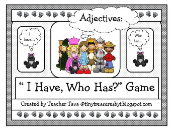 """The Wizard of Oz: I have...Who has? game"" (Adjectives)"
