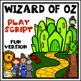 The Wizard of Oz Play Script