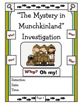 """The Wizard of Oz: The Mystery in Munchkinland"" Investigation CCS Unit 4"
