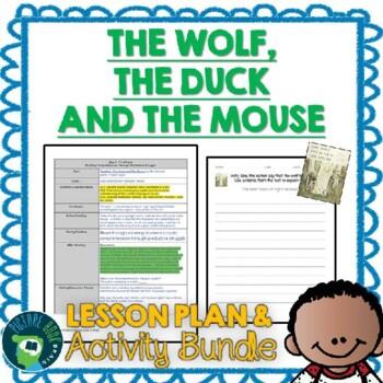 The Wolf, The Duck and The Mouse by Mac Barnett Lesson Plan and Activities