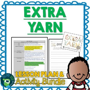 Extra Yarn by Mac Barnett Lesson Plan and Activities