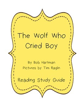 The Wolf Who Cried Boy Comprehension Unit