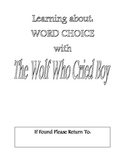 The Wolf Who Cried Boy - Procedural Writing - Word Choice