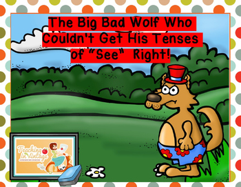 The Wolf Who Didn't Know His Tenses