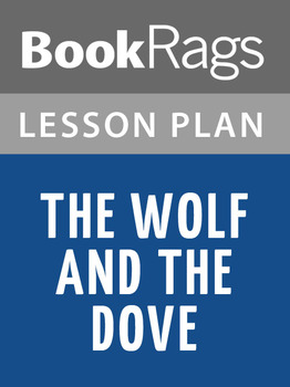 The Wolf and the Dove Lesson Plans