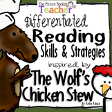 Skills & Strategies inspired by The Wolf's Chicken Stew by Keiko Kasza