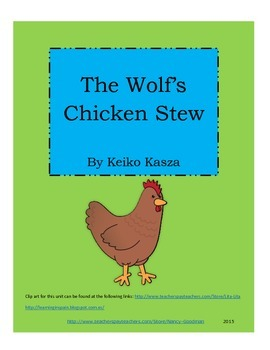 The Wolf's Chicken Stew by Keiko Kasza reading unit with printables