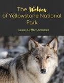 The Wolves of Yellowstone: Cause and Effect Activities