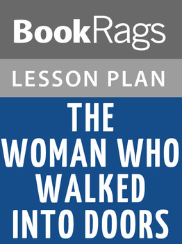 The Woman Who Walked Into Doors Lesson Plans