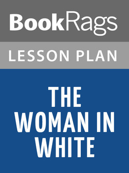 The Woman in White Lesson Plans