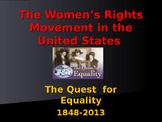 The Women's Movement - 1848-2016