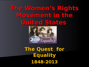 The Women's Movement - 1848-2016