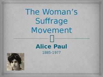 The Women's Movement - Alice Paul