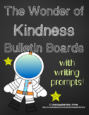 The Wonder of Kindness: Bulletin Boards and Writing Prompts