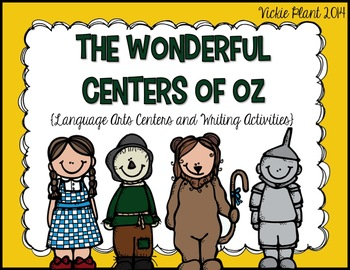 The Wonderful Centers of Oz {Language Arts Centers and Writing Activities}