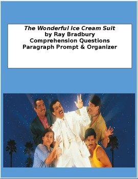 The Wonderful Ice Cream Suit - Comprehension Questions and Paragraph