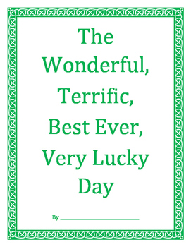The Wonderful, Terrific, Very Lucky Day - St. Patrick's Day Narrative Writing