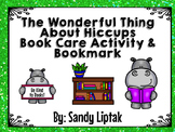 The Wonderful Thing about Hiccups Book Care Activity & Bookmarks