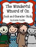 The Wonderful Wizard of Oz  Book and Character Study