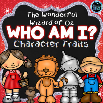 The Wonderful Wizard of Oz -  Character Traits Bundle