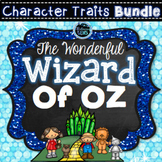 The Wonderful Wizard of Oz Character Traits Bundle | Fairy Tale Activities