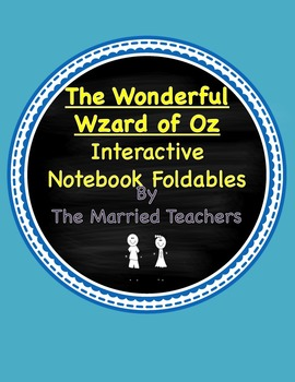 The Wonderful Wizard of Oz Interactive Literature and Grammar Notebook Foldables