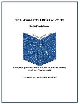 The Wonderful Wizard of Oz Literature, Grammar, & Interactive Foldables Unit