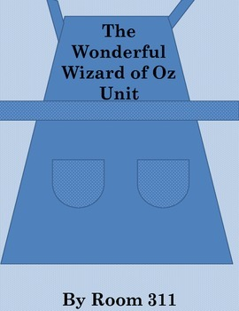 The Wonderful Wizard of Oz Unit